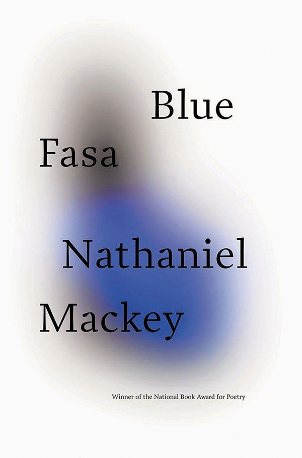 29_books_nathaniel-mackey_blue-fasa-cover.jpe