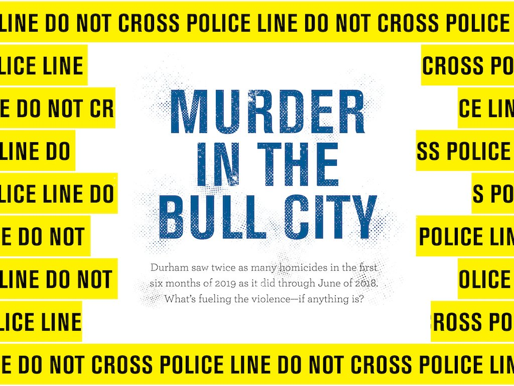 Murder in the Bull City: What's Fueling Durham's Spike in