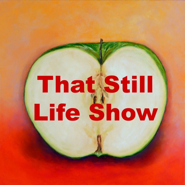 That Still Life Show - PR.jpg