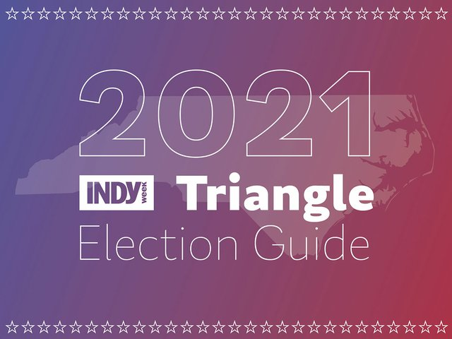 2021 Triangle Election Guide
