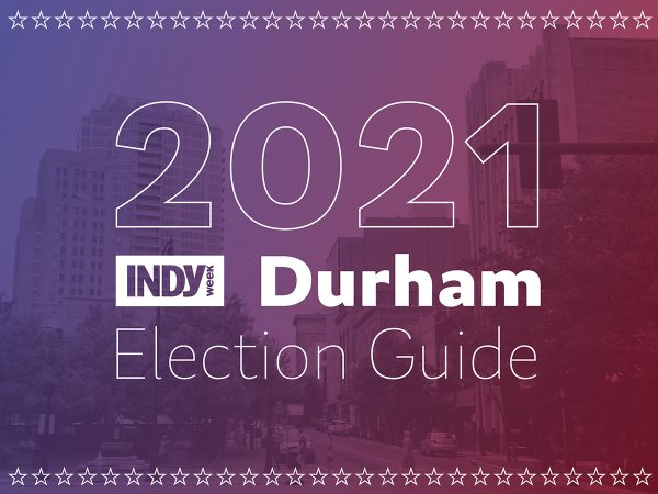 2021 Durham Election Guide
